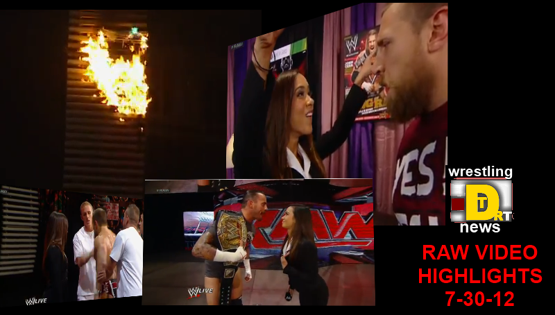 7/30/12 Raw Video Highlights: The Age of AJ Begins, Daniel Bryan Gets Psychiatric Evaluation By Orders of AJ and More.